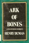 Ark of Bones and Other Stories by Henry Dumas book cover on andreareadsamerica.com