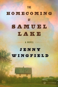 The Homecoming of Samuel Lake by Jenny Wingfield book cover on andreareadsamerica.com