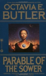 Parable of the Sower by Octavia Butler book cover on andreareadsamerica.com