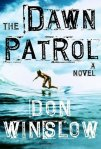 The Dawn Patrol by Don Winslow book cover on andreareadsamerica.com