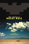The Ballad of Rocky Ruiz by Manuel Ramos book cover