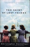 The Saint of Lost Things by Christopher Castellani book cover