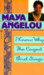 I Know Why the Caged Bird Sings by Maya Angelou book cover
