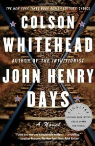 John Henry Days book cover